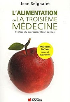 Livres Couvertures de L'alimentation Ou La Troisième Médecine
