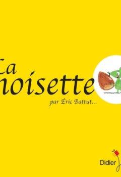 Livres Couvertures de La Noisette