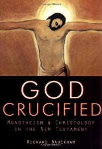 "Cover of ""God Crucified : Monotheism and ..."