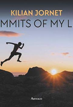 Livres Couvertures de Summits of my life - rêves et défis en montagne