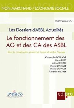 Livres Couvertures de Le Fonctionnement des AG et des CA des ASBL: Les Dossiers d'Asbl Actualités (HORS COLLECTION)
