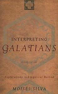 """Cover of """"Interpreting Galatians: Explora..."""