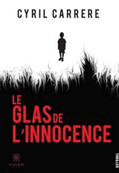 Livres Couvertures de Le glas de l'innocence: Thriller