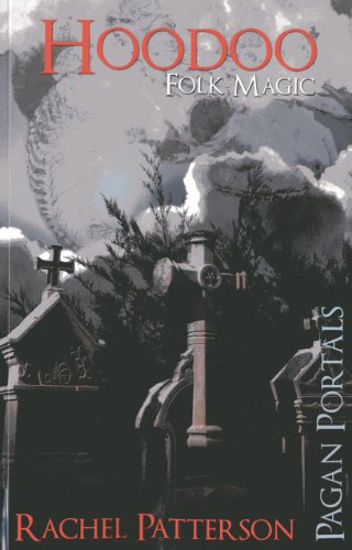 Pagan Portals - Hoodoo: Folk Magic