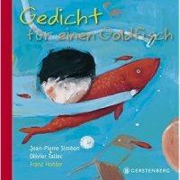Gedicht für einen Goldfisch / Jean-Pierre Siménon ; Olivier Tallec ; Franz Hohler