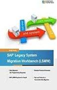 SAP Legacy System Migration Workbench (LSMW) by Antje Kunz (2014-11-16)