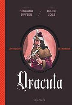 Livres Couvertures de Les Méchants De L'Histoire, Tome 1 : Dracula
