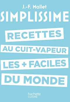 Livres Couvertures de Simplissime - Les recettes au cuit-vapeur les + faciles du monde