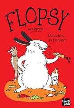 Livres Couvertures de Flopsy : Massacre Au Potager