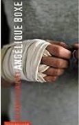 Angélique boxe de Richard Couaillet ( 13 octobre 2008 )