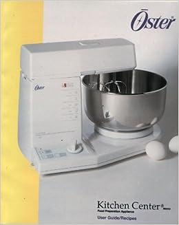 Oster Kitchen Center User Guide Recipes Books