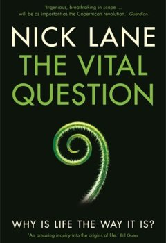 Livres Couvertures de The Vital Question: Why is life the way it is?
