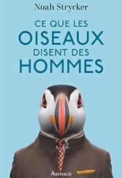 Livres Couvertures de Ce Que Les Oiseaux Disent Des Hommes