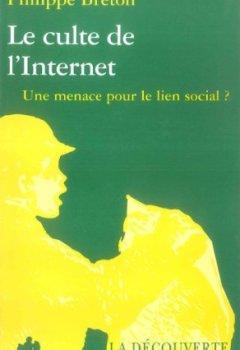 Livres Couvertures de Le culte de l'Internet