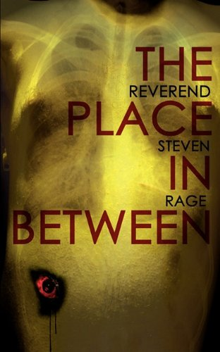 The Place in Between (Paperback) by Steven Rage