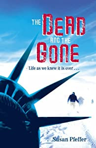 "Cover of ""The Dead and the Gone"""