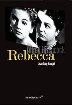 Livres Couvertures de Rebecca : D'Alfred Hitchcock