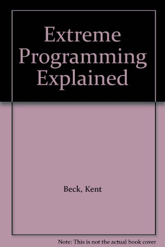 Kent beck programming explained pdf extreme