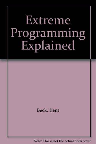 Kent beck programming explained pdf extreme
