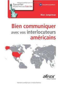 Livres Couvertures de Bien communiquer avec vos interlocuteurs américains
