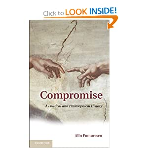 Compromise: A Political and Philosophical History