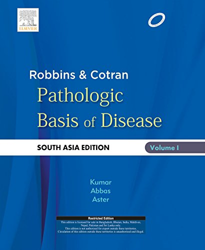 Robbins and Cotran Pathologic Basis of Disease: South Asia Edition(Vol. 1 and 2)