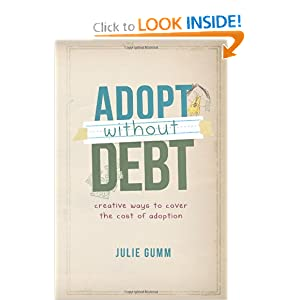 Adopt Without Debt: Creative Ways to Cover the Cost of Adoption