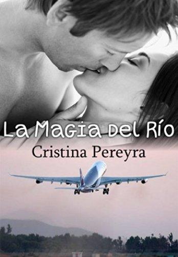 La Magia del Río de Cristina Pereyra