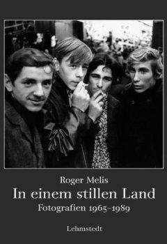 Cover von In einem stillen Land: Fotografien 1965-1989