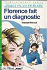 Florence fait un diagnostic