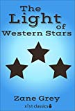 The Light of Western Stars (Xist Classics)
