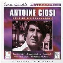 Antoine Ciosi - Vo. 1 of Les Plus belles Chansons