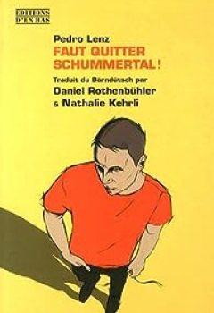 Livres Couvertures de Faut Quitter Schummertal !