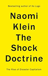 "Cover of ""The Shock Doctrine: The Rise of..."