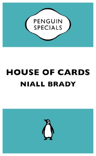 House of Cards (Penguin Specials): The Inside Story of the Fall of Custom House Capital (Penguin Shorts/Specials)