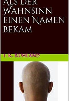Cover von Als der Wahnsinn einen Namen bekam