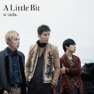 [Single](DVDISO+FLAC) w-inds. – A Little Bit (Download)[2013.10.30]
