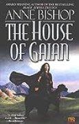 The House of Gaian (Tir Alainn Trilogy) by Anne Bishop (2003-10-07)