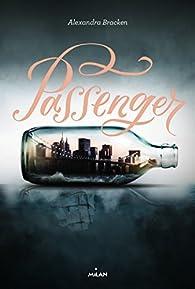 Passenger, tome 1 par Bracken