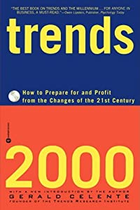 "Cover of ""Trends 2000: How to Prepare for..."