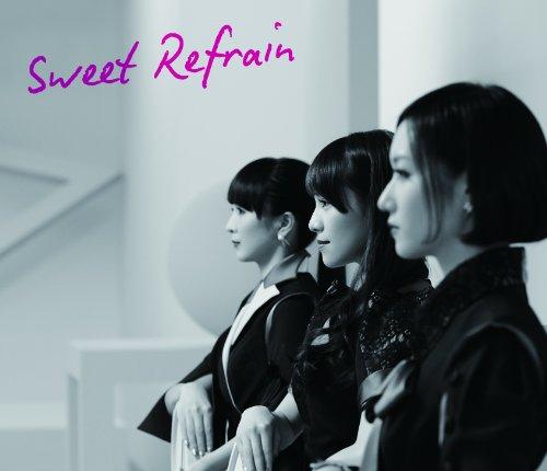 Sweet Refrain (初回限定盤)(DVD付)