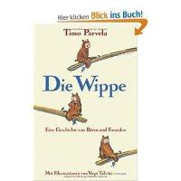 Die Wippe : eine Geschichte von Bären und Freunden / Timo Parvela ; Virpi Talvitie