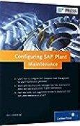 SAP Plant Maintenance (SAP PM): Configuration Guide (SAP PRESS) by Karl Liebstuckel(2014-07-28)