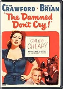 """Cover of """"The Damned Don't Cry"""""""