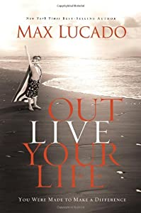 """Cover of """"Outlive Your Life: You Were Mad..."""