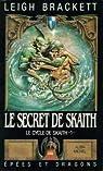 Le cycle de Skaith, tome 1 : Le Secret de Skaith