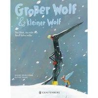 Großer Wolf und kleiner Wolf : Das Glück, das nicht vom Baum fallen wollte / Nadine Brun-Cosme ; Olivier Tallec