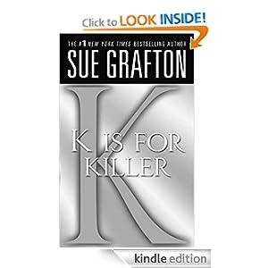 """""""K"""" is for Killer (Kinsey Millhone Mysteries)"""