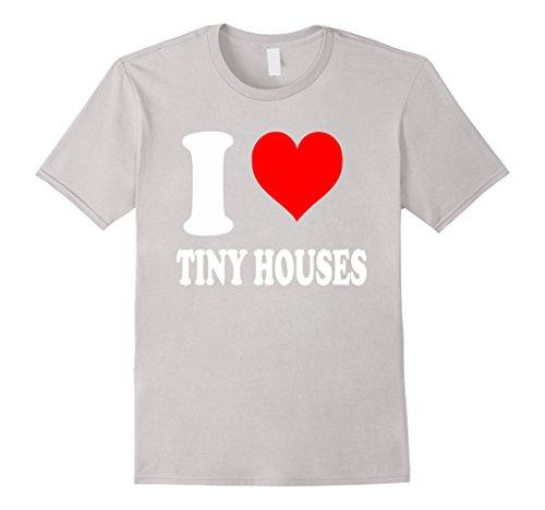 I-Love-Tiny-Houses-Tshirt