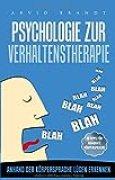Psychologie zur Verhaltenstheraphie: Anhand der Körpersprache Lügen erkennen